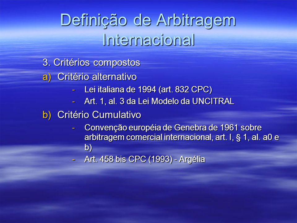 Definição de Arbitragem Internacional
