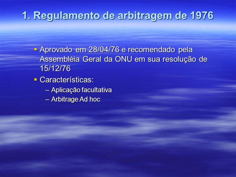 1. Regulamento de arbitragem de 1976