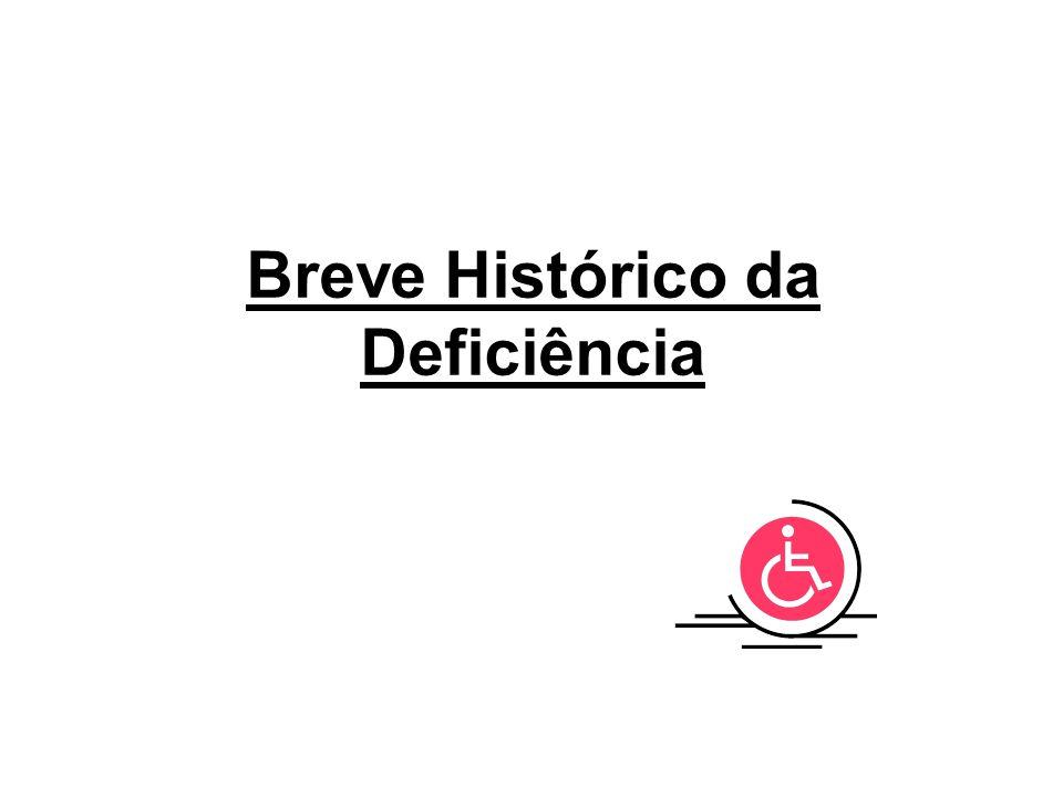 Breve Histórico da Deficiência