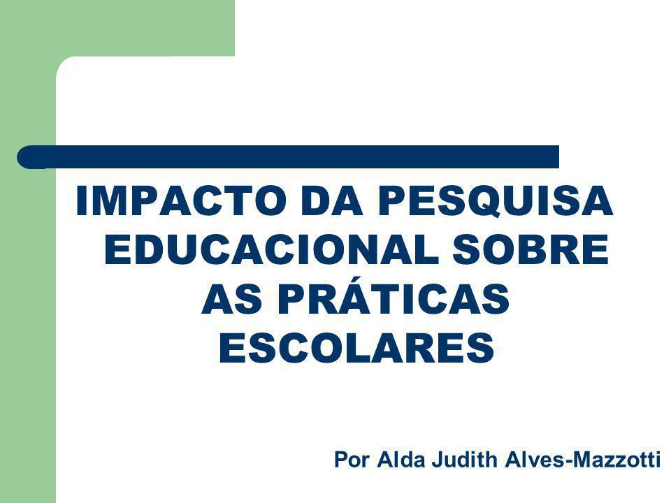 Por Alda Judith Alves-Mazzotti