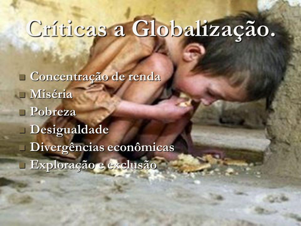 Críticas a Globalização.