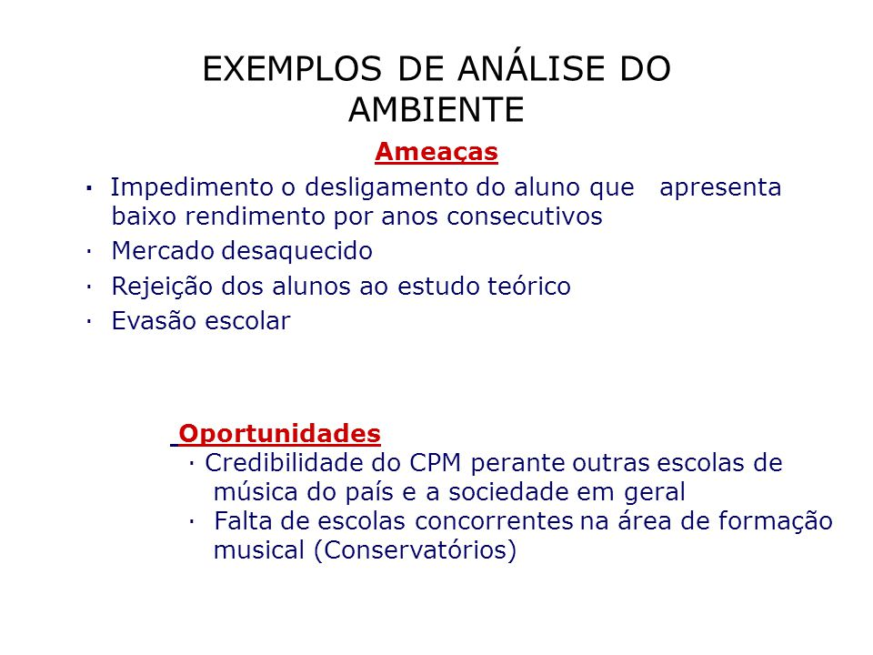 EXEMPLOS DE ANÁLISE DO AMBIENTE