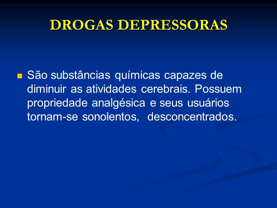 DROGAS DEPRESSORAS
