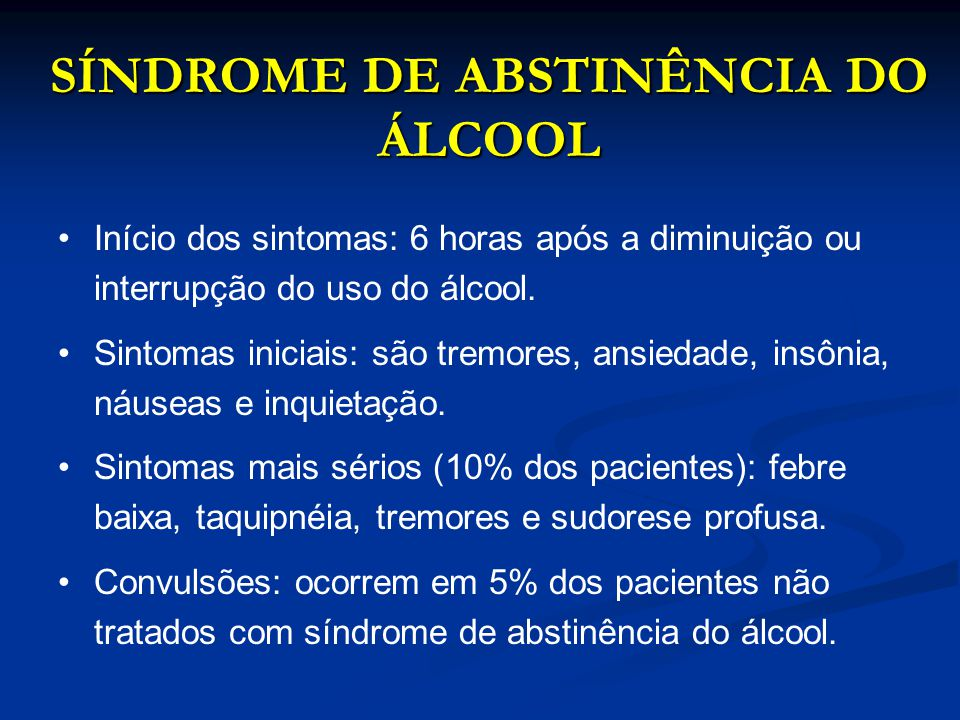 SÍNDROME DE ABSTINÊNCIA DO ÁLCOOL