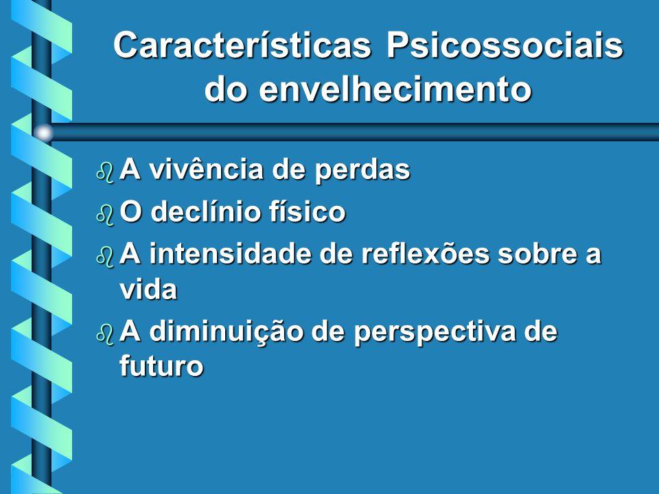 Características Psicossociais do envelhecimento