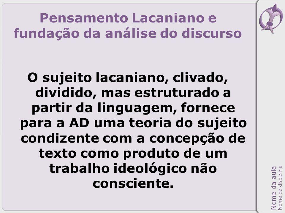 Pensamento Lacaniano e fundação da análise do discurso