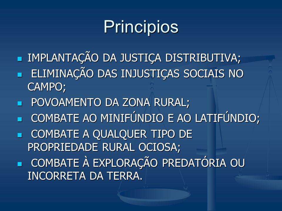 Principios IMPLANTAÇÃO DA JUSTIÇA DISTRIBUTIVA;