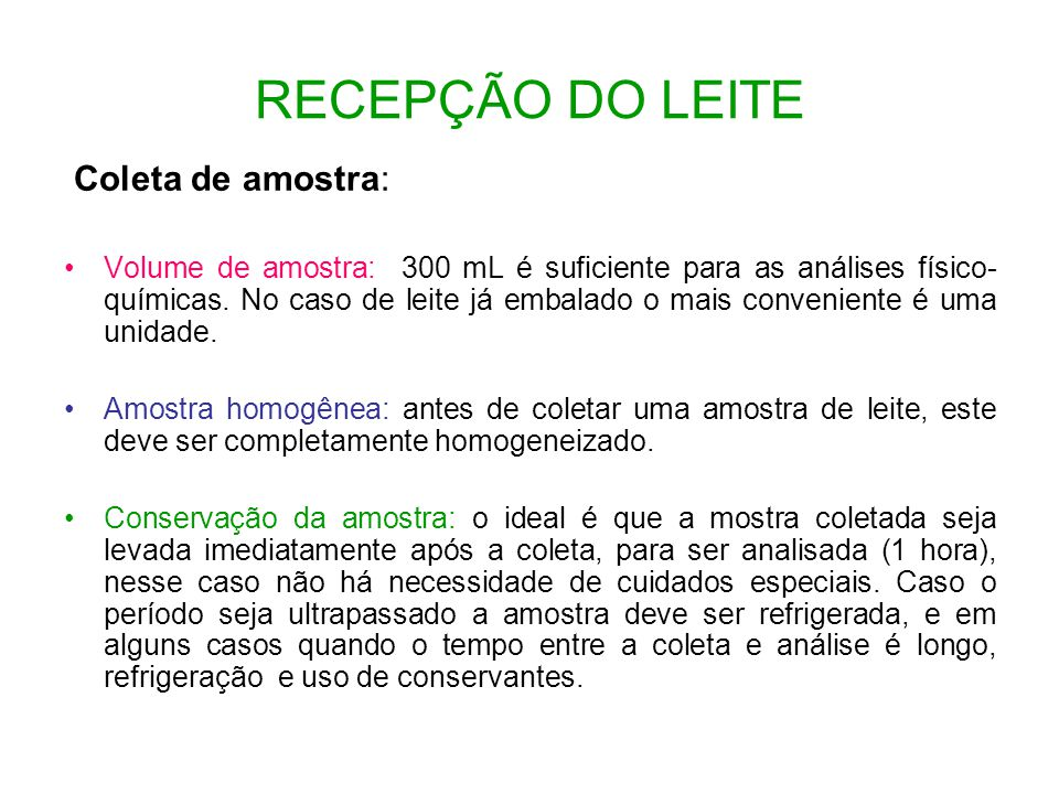 RECEPÇÃO DO LEITE Coleta de amostra: