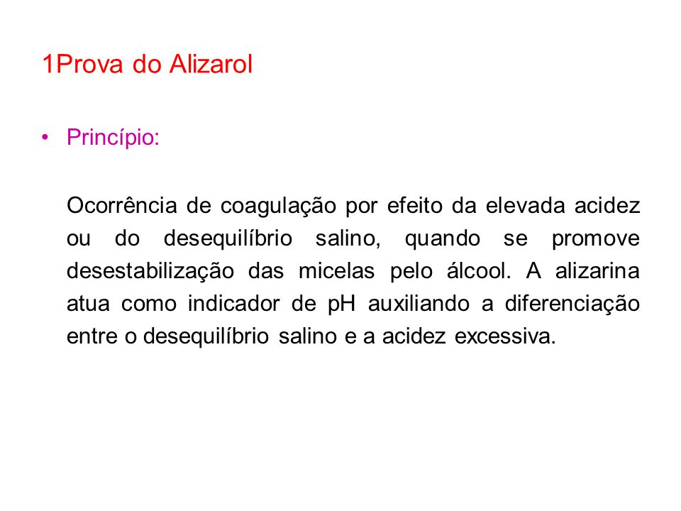 1Prova do Alizarol Princípio: