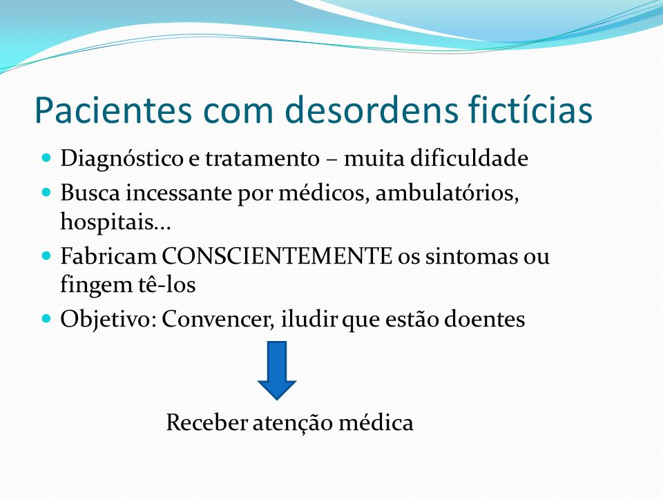 Pacientes com desordens fictícias