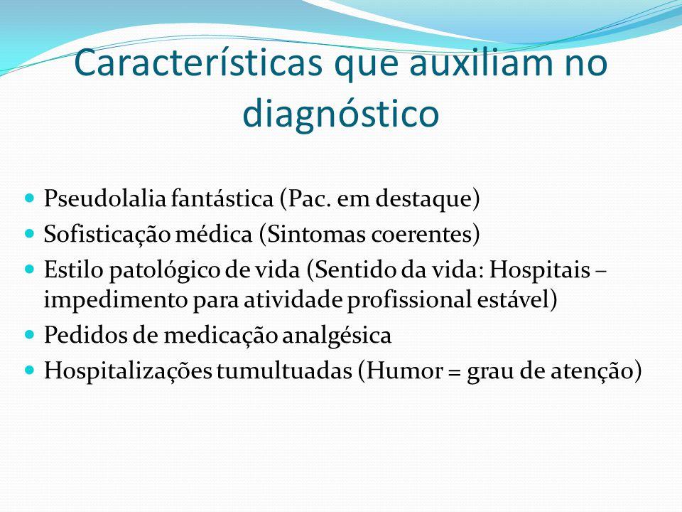 Características que auxiliam no diagnóstico