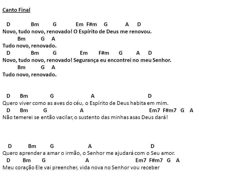 Canto Final D Bm G Em F#m G A D.