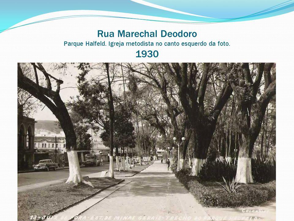 Rua Marechal Deodoro Parque Halfeld