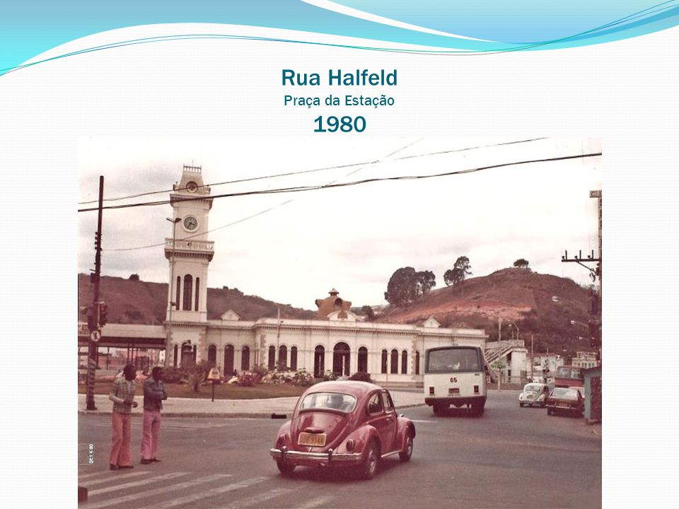 Rua Halfeld Praça da Estação 1980