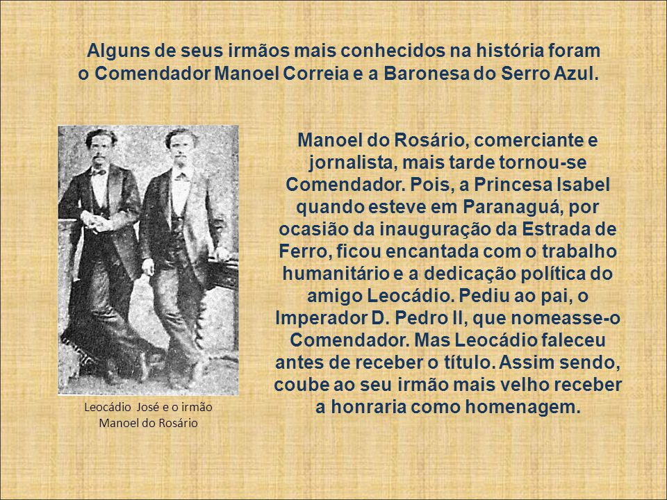Leocádio José e o irmão Manoel do Rosário