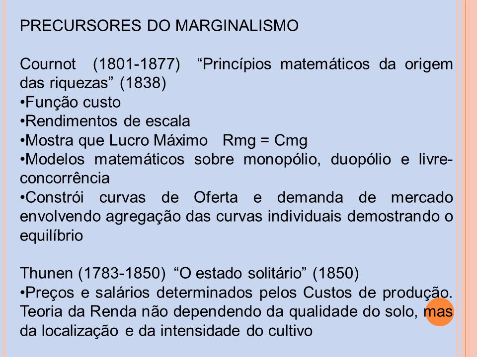 PRECURSORES DO MARGINALISMO