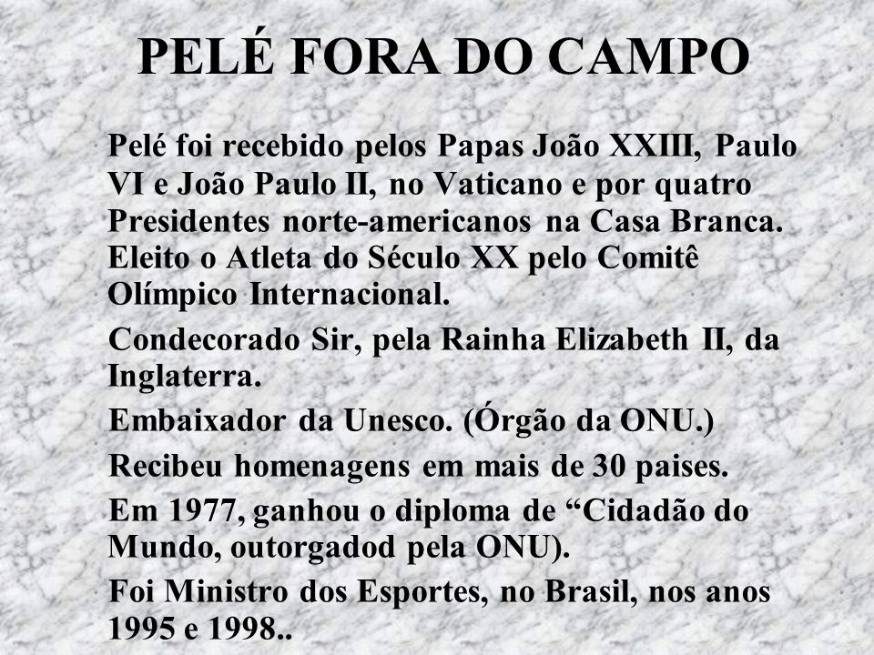 PELÉ FORA DO CAMPO