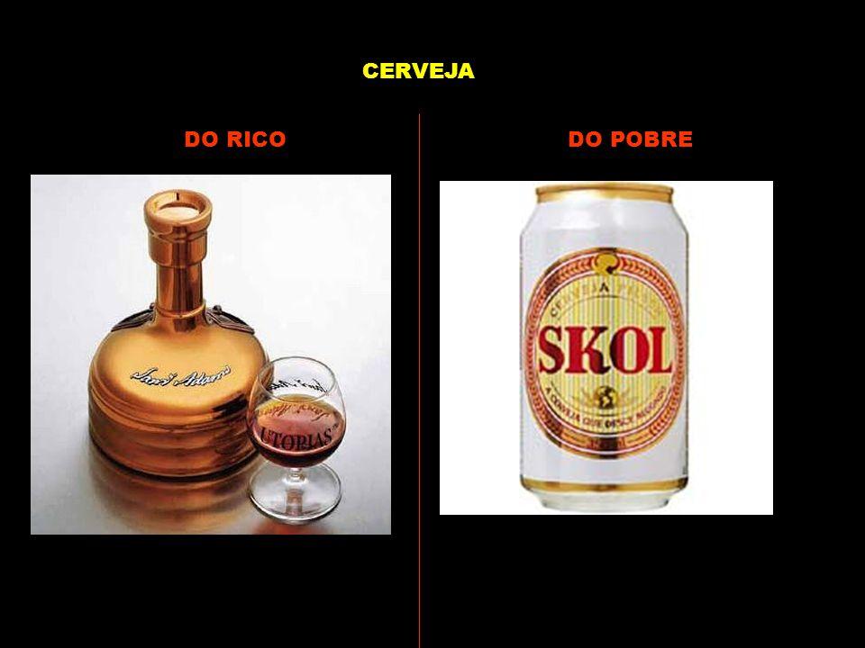 CERVEJA DO RICO DO POBRE