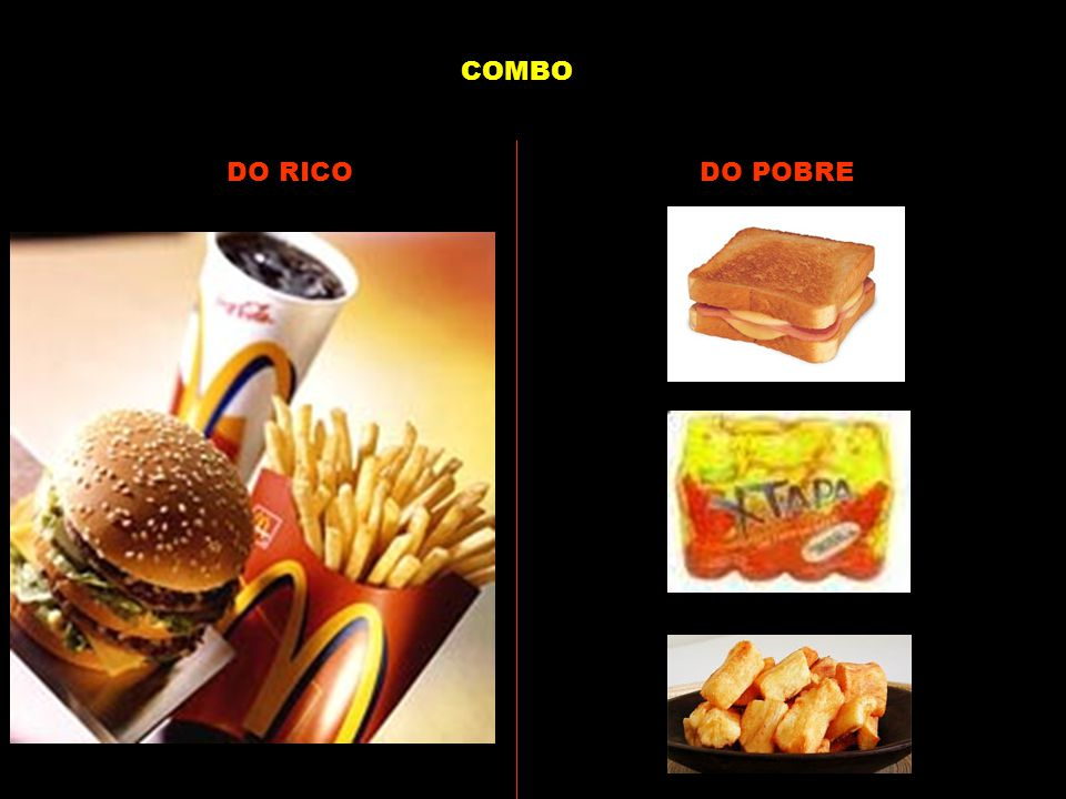COMBO DO RICO DO POBRE