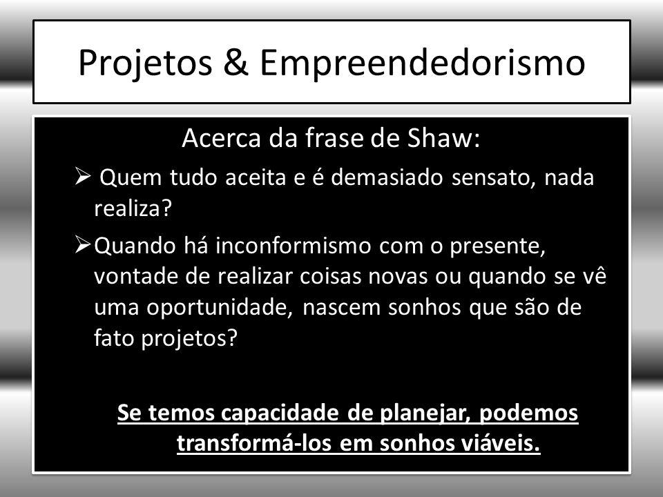 Projetos & Empreendedorismo