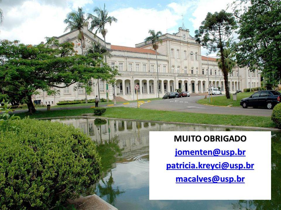 MUITO OBRIGADO jomenten@usp.br patricia.kreyci@usp.br macalves@usp.br
