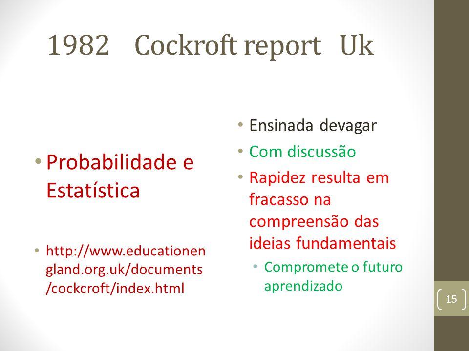1982 Cockroft report Uk Probabilidade e Estatística Ensinada devagar