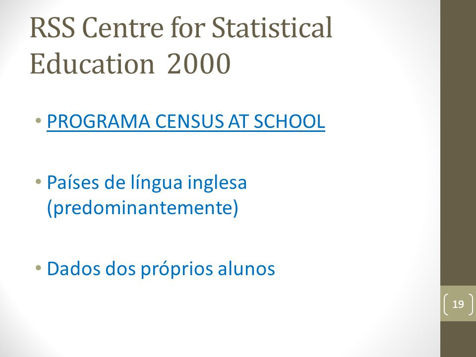 RSS Centre for Statistical Education 2000