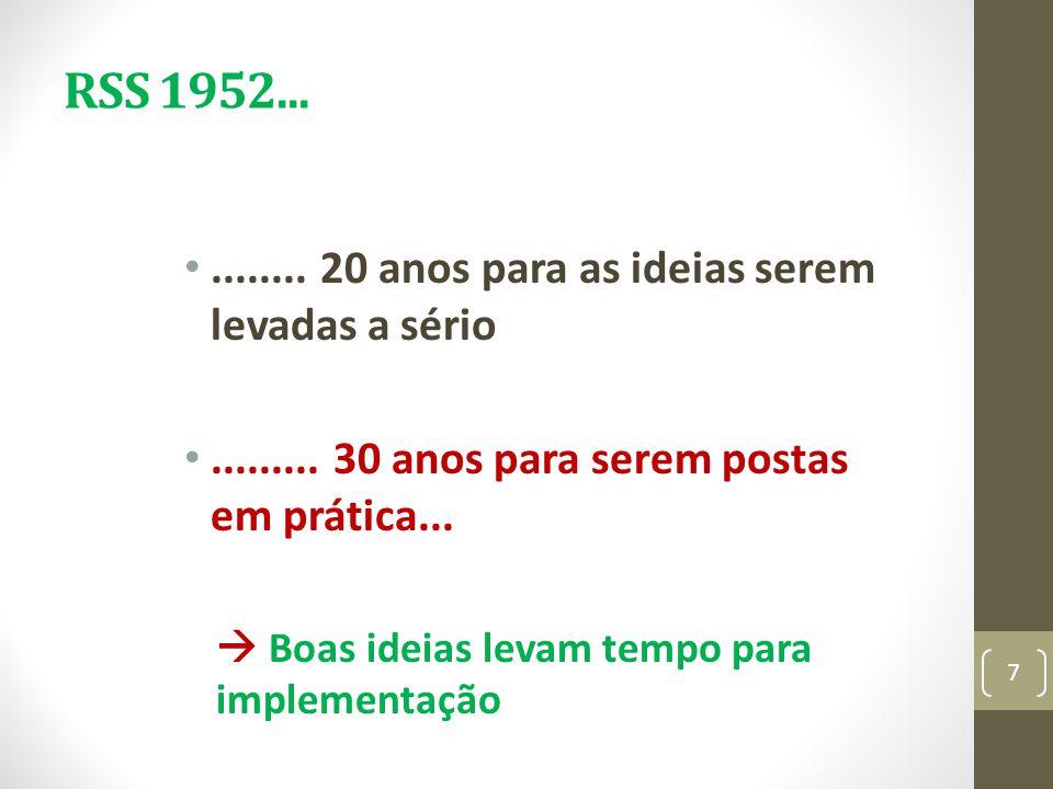 RSS 1952... ........ 20 anos para as ideias serem levadas a sério