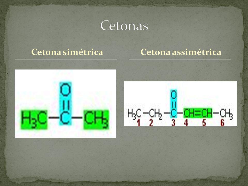 Cetonas Cetona simétrica Cetona assimétrica