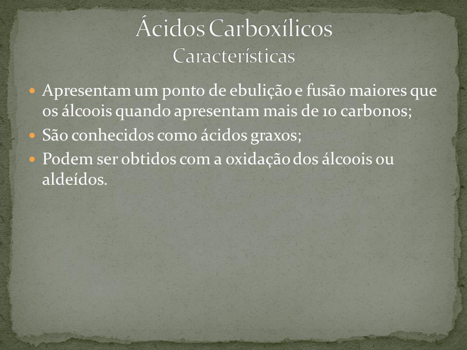 Ácidos Carboxílicos Características