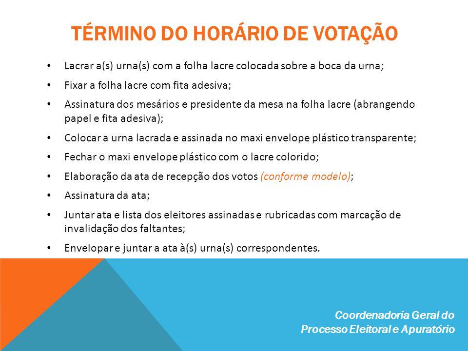 TÉRMINO DO HORÁRIO DE VOTAÇÃO