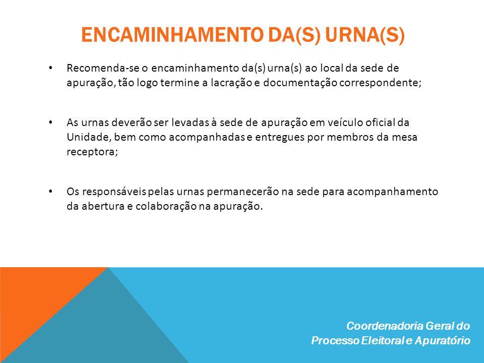 ENCAMINHAMENTO DA(S) URNA(S)