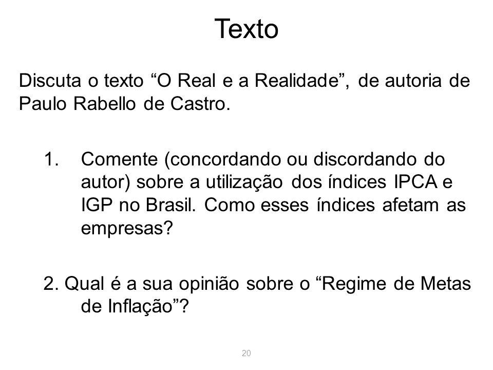 Texto Discuta o texto O Real e a Realidade , de autoria de Paulo Rabello de Castro.