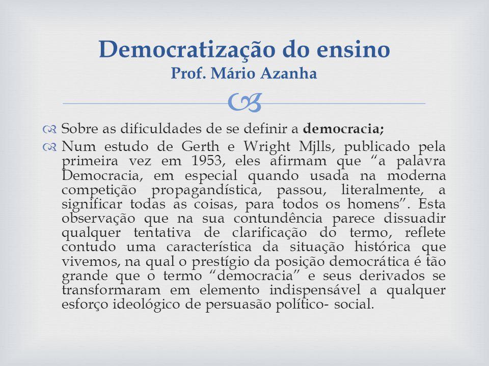 Democratização do ensino Prof. Mário Azanha