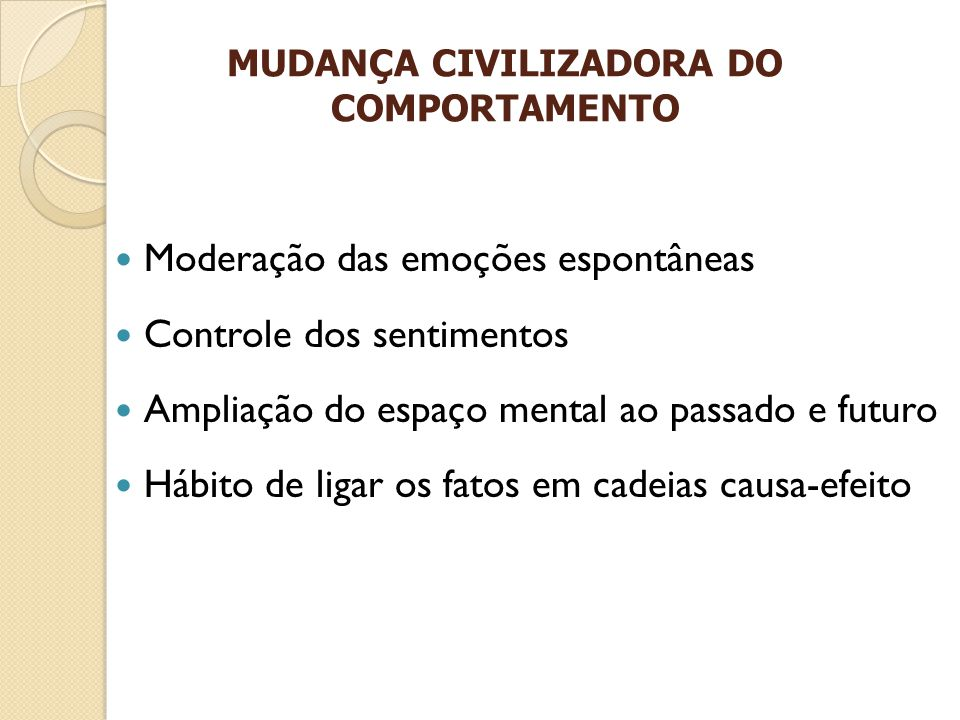 MUDANÇA CIVILIZADORA DO COMPORTAMENTO