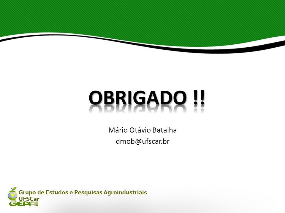 OBRIGADO !! Mário Otávio Batalha dmob@ufscar.br
