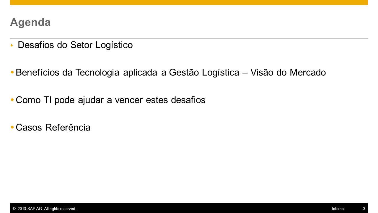 Agenda Desafios do Setor Logístico. Benefícios da Tecnologia aplicada a Gestão Logística – Visão do Mercado.