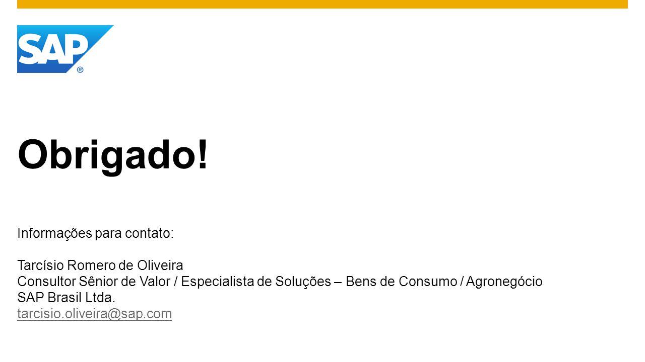 Obrigado! Informações para contato: Tarcísio Romero de Oliveira