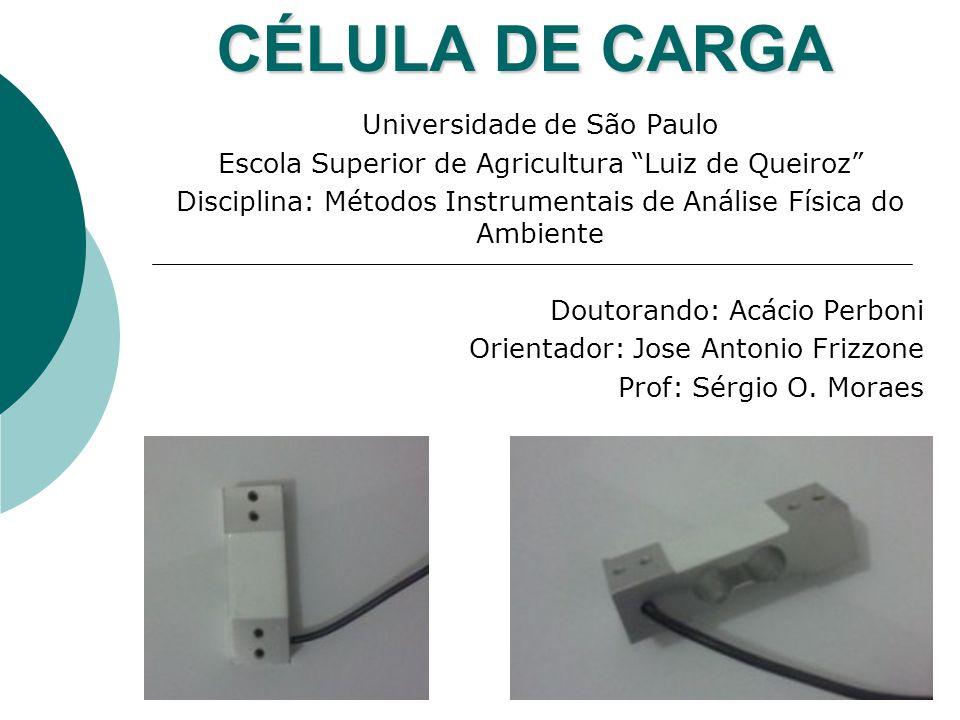 CÉLULA DE CARGA Universidade de São Paulo