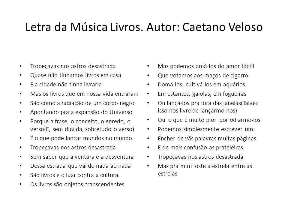 Letra da Música Livros. Autor: Caetano Veloso