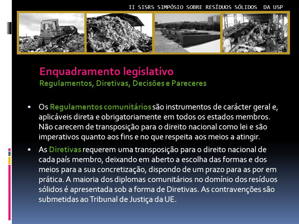 Enquadramento legislativo