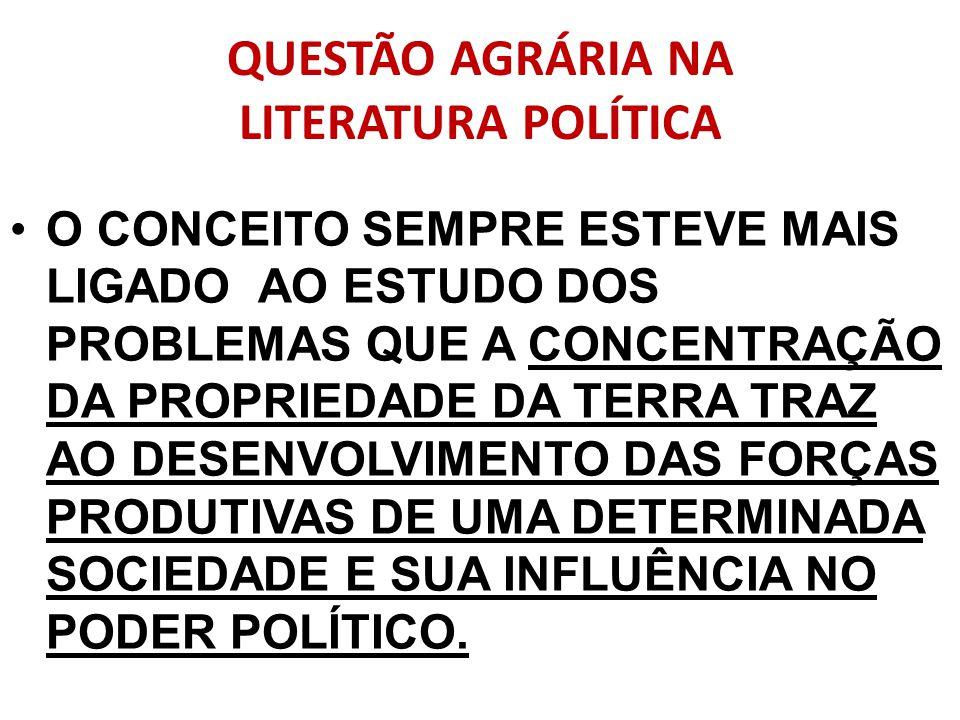 QUESTÃO AGRÁRIA NA LITERATURA POLÍTICA