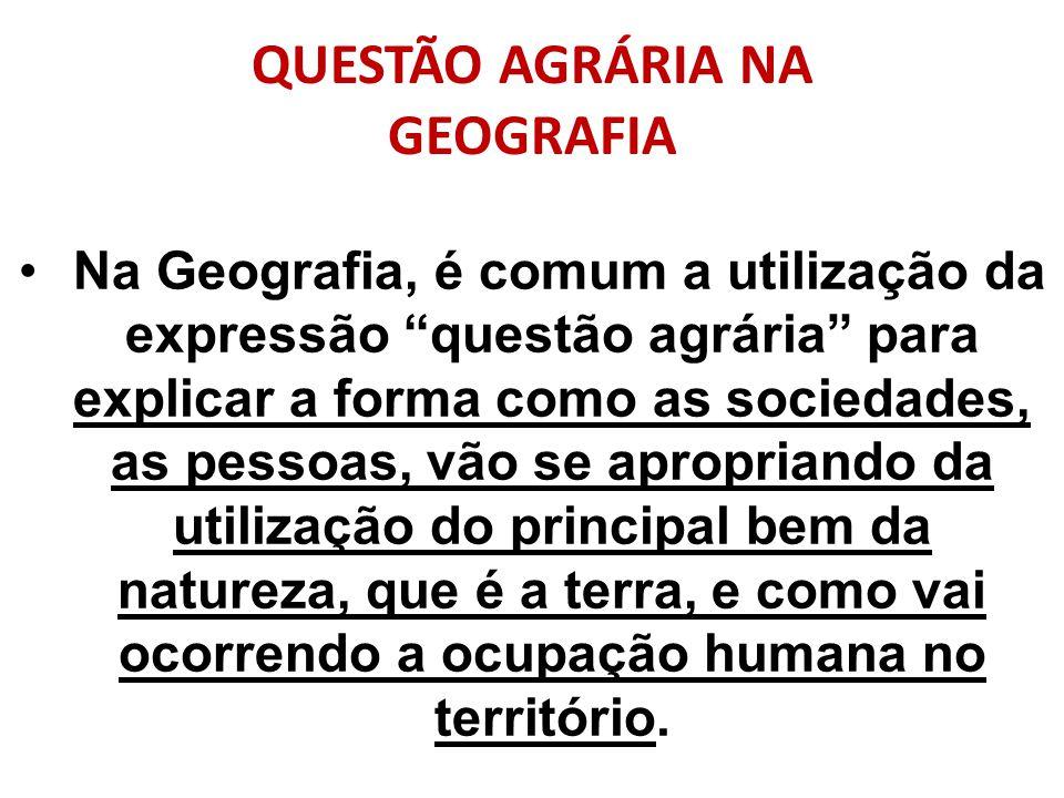 QUESTÃO AGRÁRIA NA GEOGRAFIA