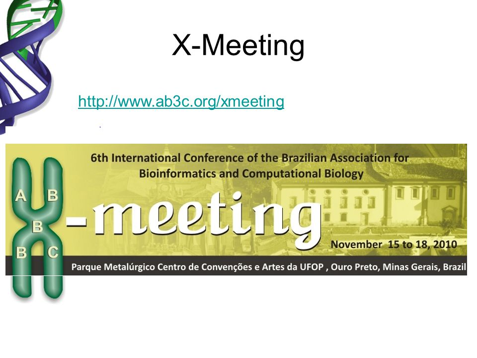 X-Meeting http://www.ab3c.org/xmeeting