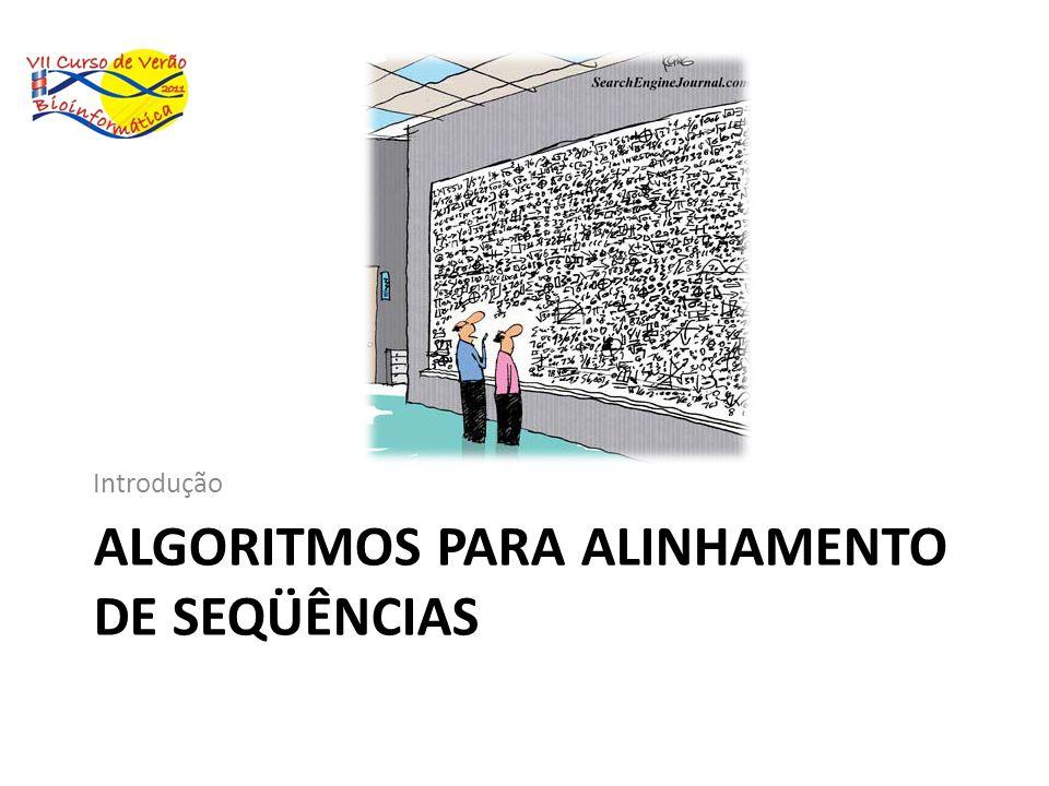 algoritmos para alinhamento de seqüências