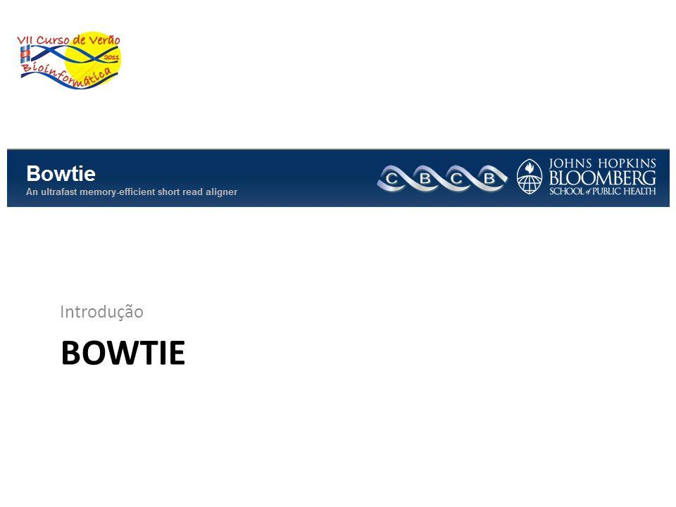 Introdução Bowtie