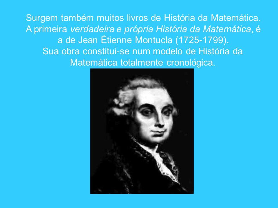 Surgem também muitos livros de História da Matemática