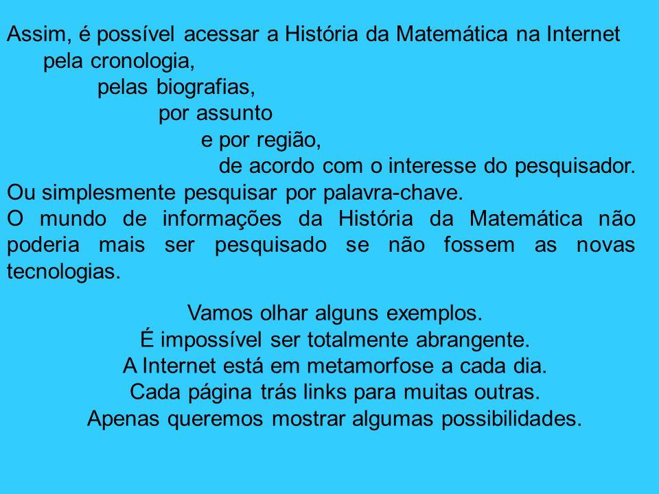 Assim, é possível acessar a História da Matemática na Internet