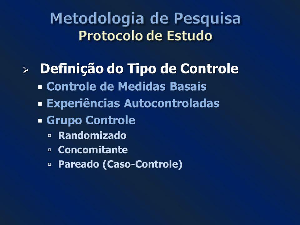 Metodologia de Pesquisa Protocolo de Estudo