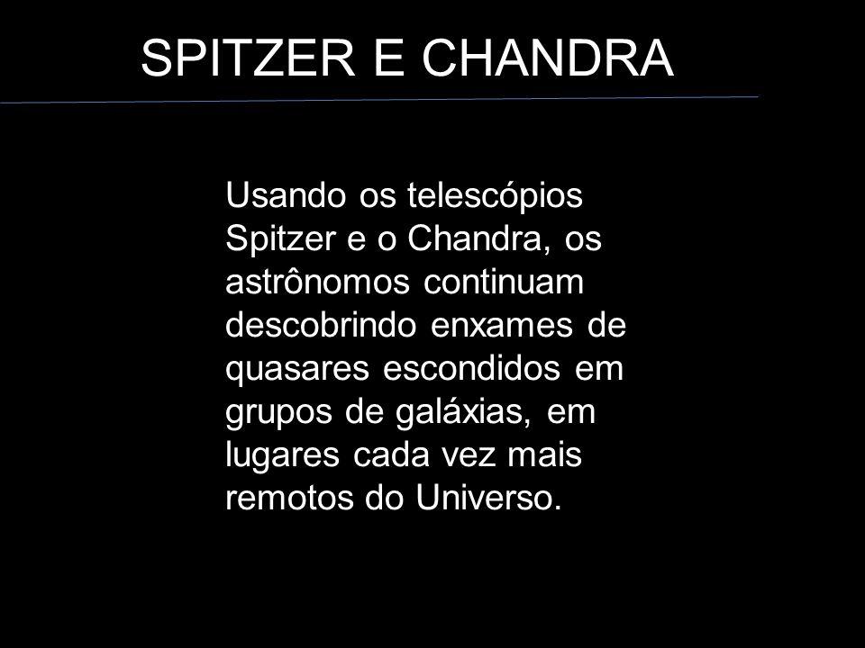 SPITZER E CHANDRA
